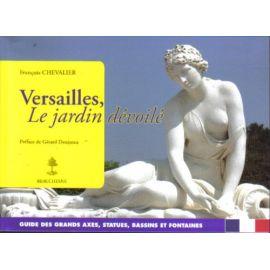 Versailles, Le jardin dévoilé