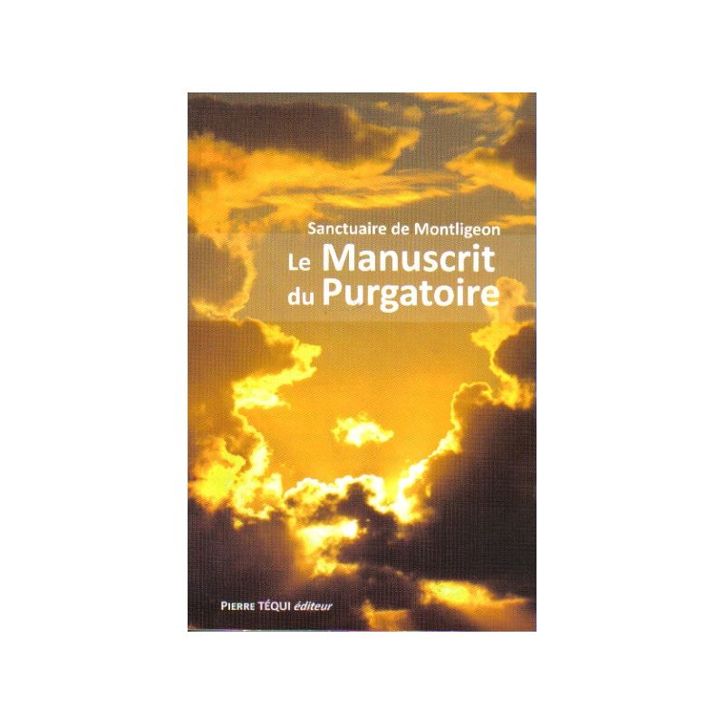 Sanctuaire de montligeon le manuscrit du purgatoire - Le salon du manuscrit ...