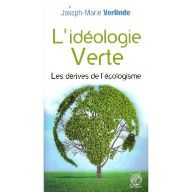 L'idéologie verte