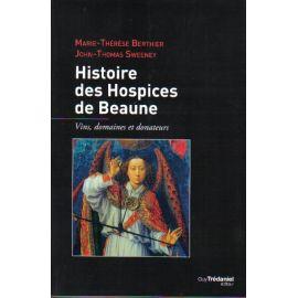 Histoire des Hospices de Beaune