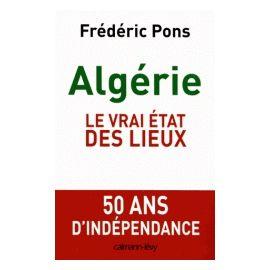 Algérie - Le vrai état des lieux