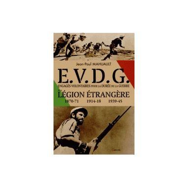 Engagés volontaires à la Légion étrangère pour la durée de la guerre (EVDG)