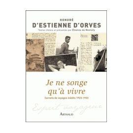 Honoré d'Estienne d'Orves - Je ne songe qu'à vivre