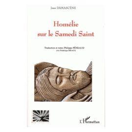 Homélie sur le Samedi Saint