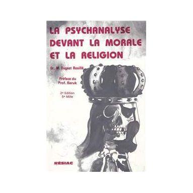 La psychanalyse devant la morale et la religion