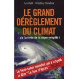 Le grand dérèglement du climat