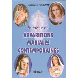 En faveur des apparitions mariales contemporaines