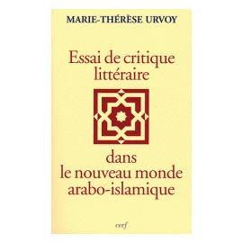 Essai de critique littéraire dans le nouveau monde arabo-islamique
