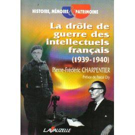La drôle de guerre des intellectuels français (1939 - 1940)