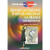 Quand la cinéaste d'Hitler fascinait la France
