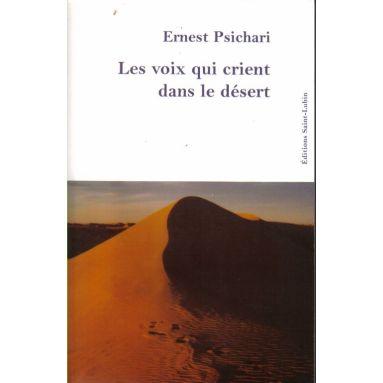 Les voix qui crient dans le désert