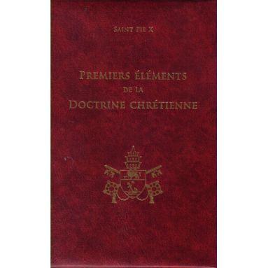 Premiers éléments de la Doctrine chrétienne