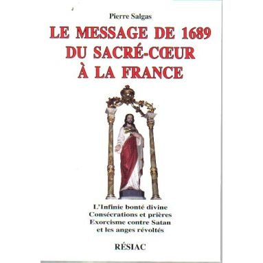 Le Message de 1689 du Sacré-Cœur à la France