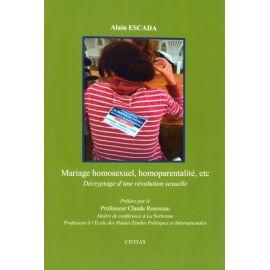 Mariage homosexuel, homoparentialité,...