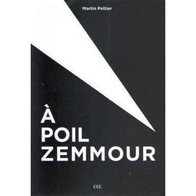 A poil Zemmour
