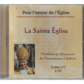 Homélies et allocutions La Sainte Eglise