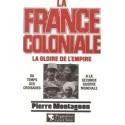 La France coloniale Tome 1
