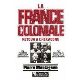 La France coloniale Tome 2