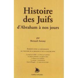 Histoire des Juifs d'Abraham à nos jours