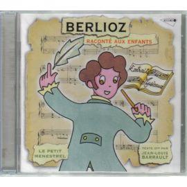Berlioz raconté aux enfants