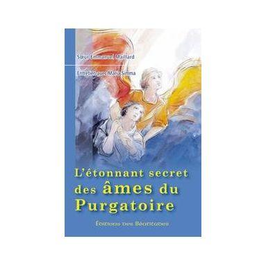 L'étonnant secret des âmes du purgatoire