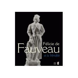 Félicie de Fauveau et la Vendée