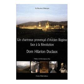 Un chartreux provençal d'Ancien Régime face à la Révolution
