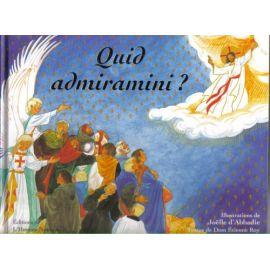 Quid Admiramini ?
