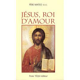 Jésus, Roi d'Amour