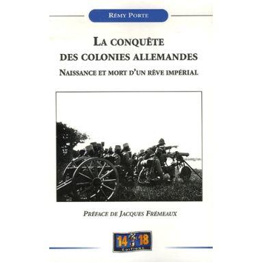 La conquête des colonies allemandes
