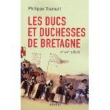 Les ducs et duchesses de Bretagne