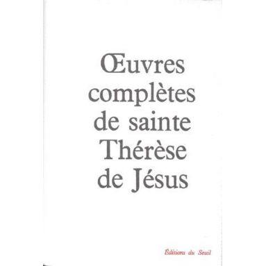Oeuvres complètes de sainte Thérèse de Jésus