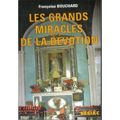 Les grands miracles de la dévotion