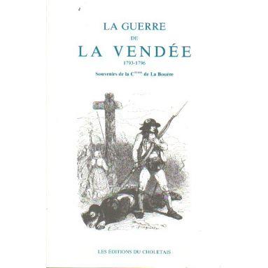 La guerre de Vendée 1793 - 1796