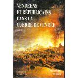 Vendéens et républicains dans la guerre de Vendée