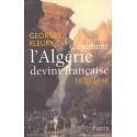 Comment l'Algérie devint française