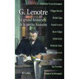 G. Lenotre le grand historien de la petite histoire