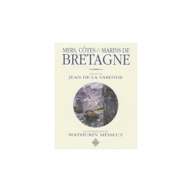 Mers côtes et marins de Bretagne
