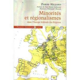 Minorités et régionalismes dans l'Europe fédérale des Régions