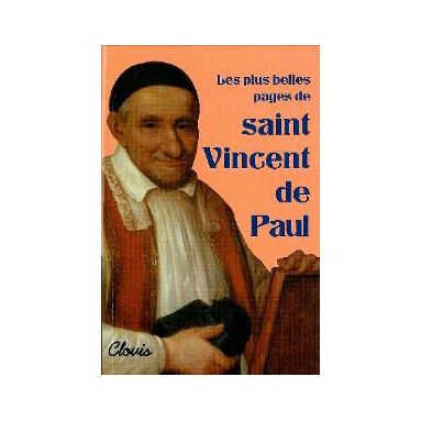 Les plus belles pages de saint Vincent de Paul