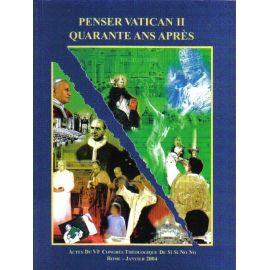 Penser Vatican II quarante ans après