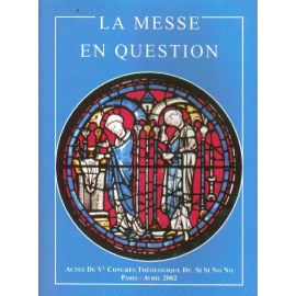 La Messe en question