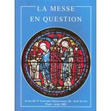 La Messe en question
