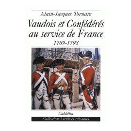 Vaudois et Confédérés au service de la France : 1789-1798