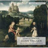 4 entretiens sur Jean Tauler 1300-1361