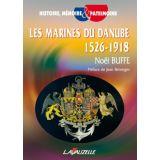 Les Marines du Danube 1526 - 1918