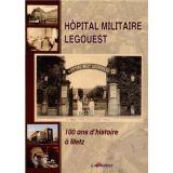 Hôpital Militaire Legouest