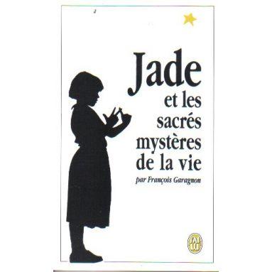 Jade et les sacrés mystères de la vie