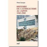 Histoire du catholicisme au Japon 1543-1945
