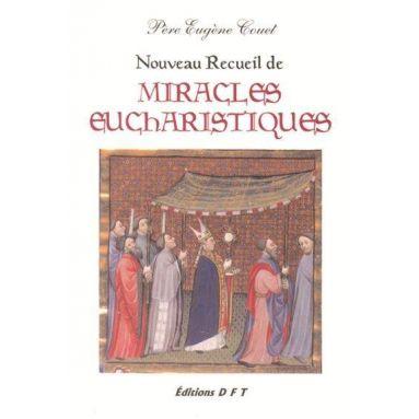 Nouveau recueil de Miracles Eucharistiques